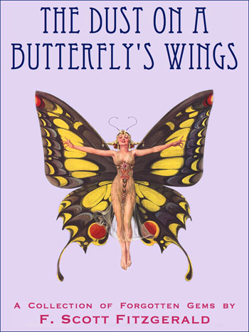 cover image and link to the product detail page for The Dust on a Butterfly's Wings by F. Scott Fitzgerald